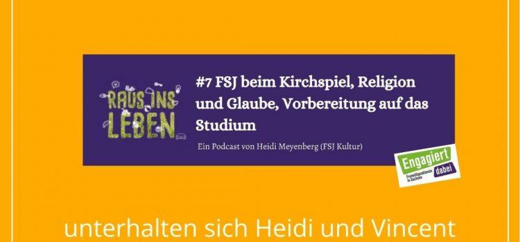 Podcast #7 FSJ beim Kirchspiel, Religion und Glaube, Vorbereitung auf das Studium – Podcast Raus ins Leben